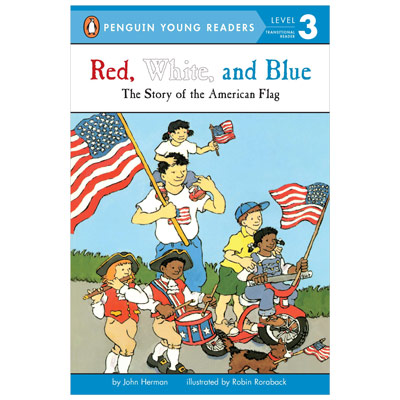 Red, White, and Blue: The Story of the American Flag Book, ASG37166