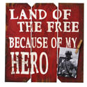 Land of the Free Because of My Hero Wall Hanger, BOIN93302