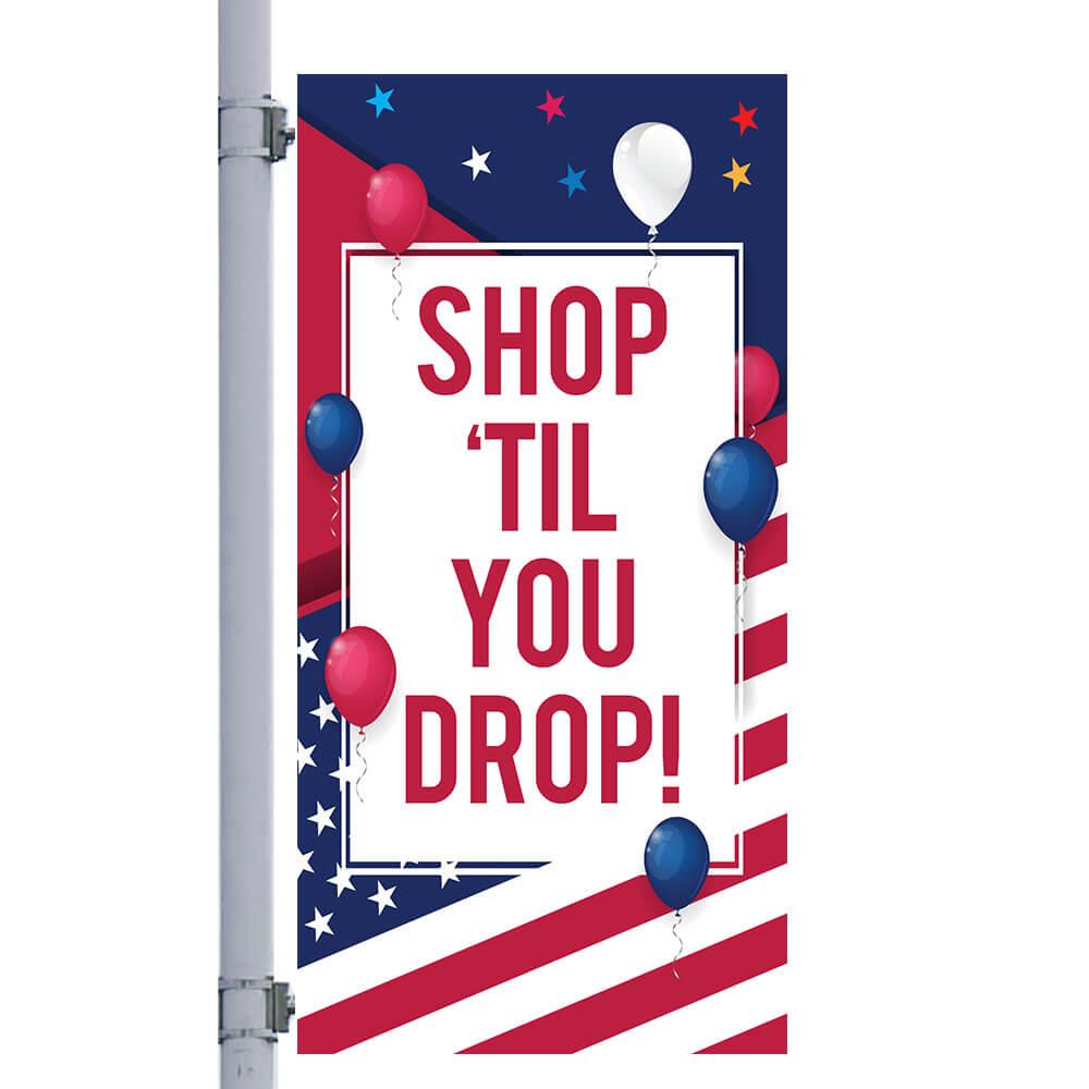 Patriotic Shop Till You Drop Street Pole Banner