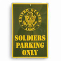 Soldiers Parking Only Sign, JAGPS82