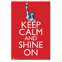 Keep Calm and Shine On Poster, POSTERSHINE