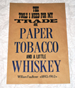 Paper, Tobacco, and Whiskey Poster, POSTERYDTOOLS