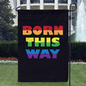 Born This Way House Banner, TOL119520G