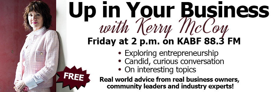 Up in Your Business with Kerry McCoy is a weekly radio talk show aimed at mentoring small businesses and start-ups. It airs live every Friday, 2 pm CST, in Little Rock, Arkansas, on KABF, FM 88.3. The hour long show features FlagandBanner.com owner Kerry McCoy discussing a variety of business topics with other business owners. Guests and topics are chosen to provide listeners with insight into the world of owning a small business. Caller participation is encouraged.