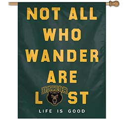 Baylor University Bears Life is Good House Banner, WINC98257116H