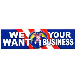 We Want Your Business Patriotic Banner, DBANN620BUS101