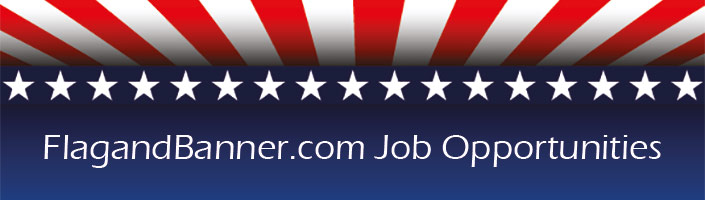 FlagandBanner.com Job Opportunities