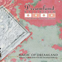 Magic of Dreamland CD, MAGICDREAMCD