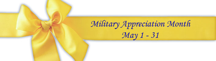 Military Appreciation Month is May 1st through 31st.