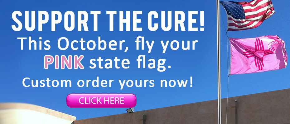 Custom Order Your Pink State Flag