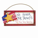 We Honor Our Troops Sign, SIGN33576B