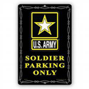 Army Soldier Parking Only Sign, SIGN9106