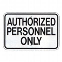 Authorized Personnel Only Sign, SSG70RA5