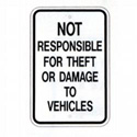 Not Responsible for Theft or Damage Sign, SSG83RA5