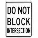 Do Not Block Intersection Sign, SSR107RA17