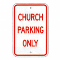 Church Parking Only Sign, SSR107RA5