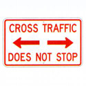 Cross Traffic Does Not Stop Sign, SSR10RA20