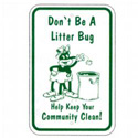 Don't Be A Litter Bug Sign, SSR117RA5