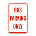 Bus Parking Only Sign, SSR90RA5