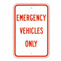 Emergency Vehicles Only Sign, SSR91RA5